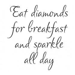 Eat Diamonds Rubber Stamp