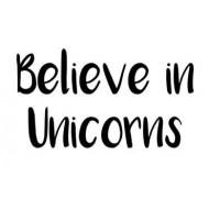 Believe in Unicorns Rubber Stamp