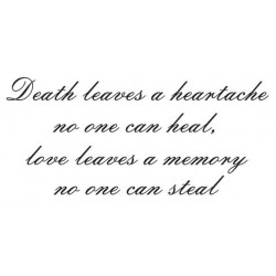 Death leaves a heartache script  Large Cling Rubber Stamp