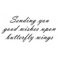 Sending you good wishes upon butterfly wings Rubber Stamp
