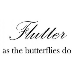 Flutter as the butterflies do Cling Rubber Stamp