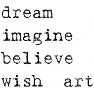 Dream, Imagine, Believe Rubber Stamp