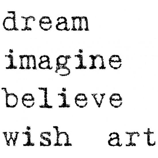 Dream, Imagine, Believe Rubber Stamp